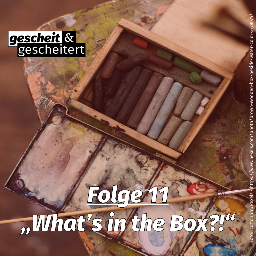 "#11 – ""What's in the Box?!"""